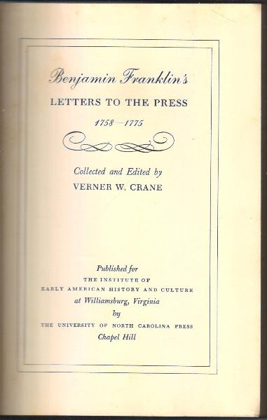Benjaamin Franklin's Letters To The Press