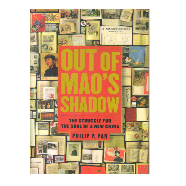 Out of Mao's Shadow - The Struggle for the Soul of a New China