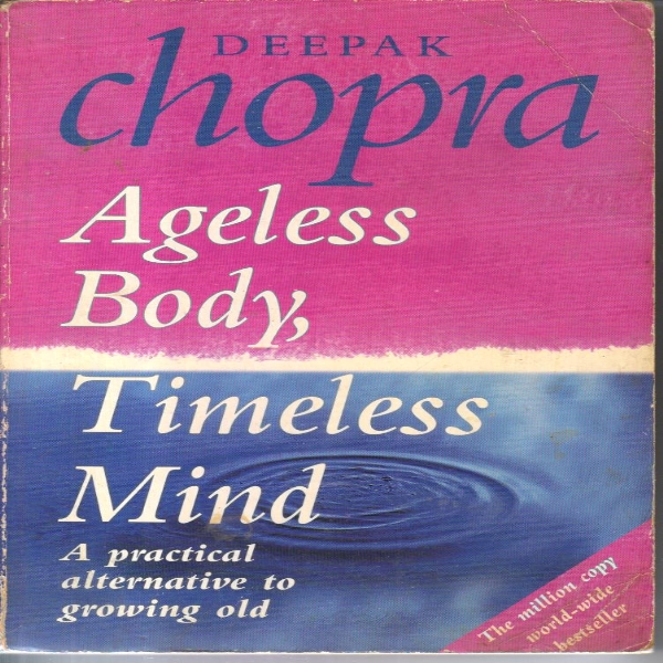 Ageless Body,Timeless Mind