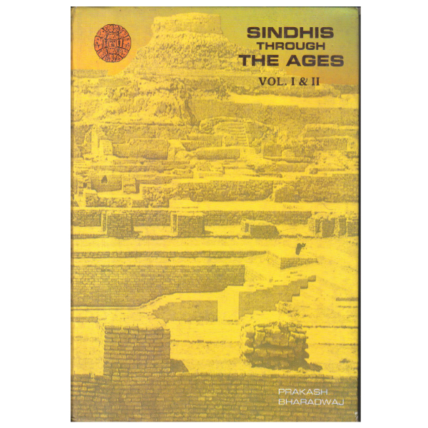 Sindhis through the ages Vol. I and II