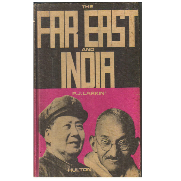 The Far East and India