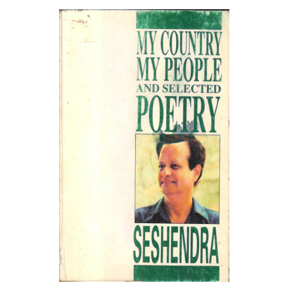My Country My People and Selected Poetry