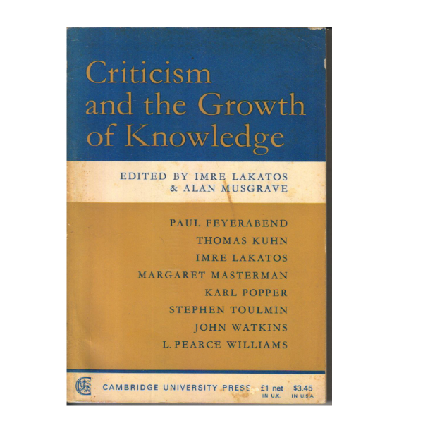 Criticism and the Growth of Knowledge