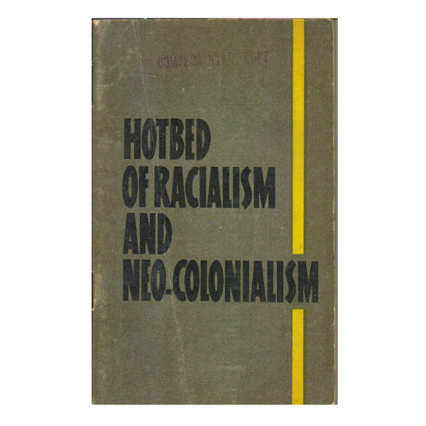Hotbed of Racialism and Neo-Colonialism (PocketBook)