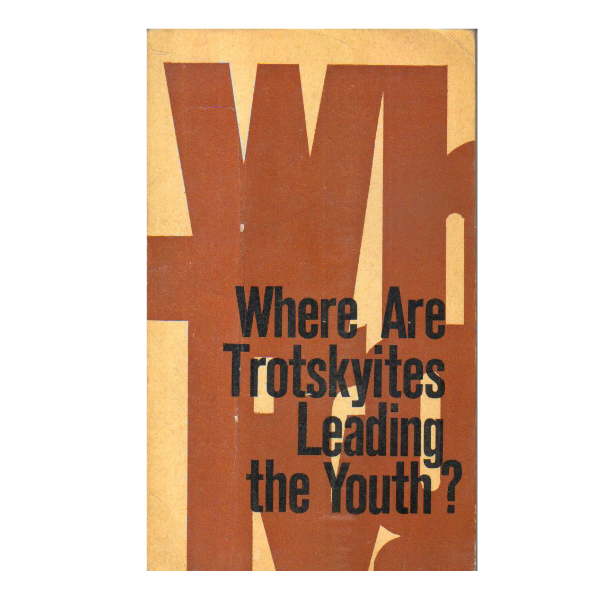 Where are trotskyites Leading the Youth? (PocketBook)