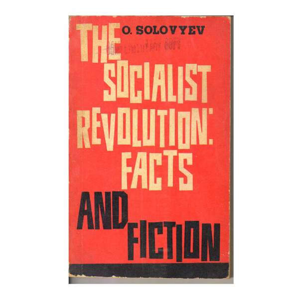 The Socialist Revolution Facts and Fiction (PocketBook)