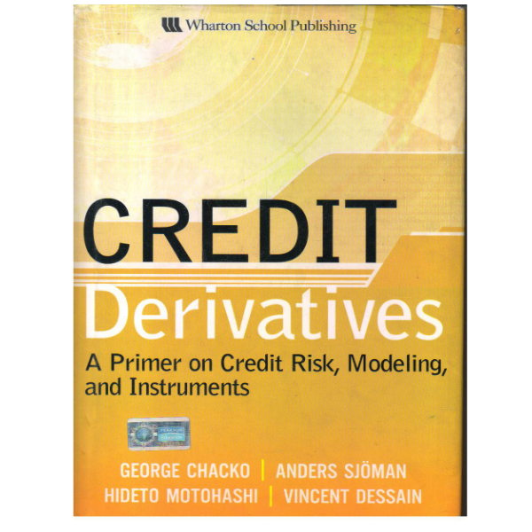 Credit Derivatives: A Primer on Credit Risk, Modelling, and Instruments