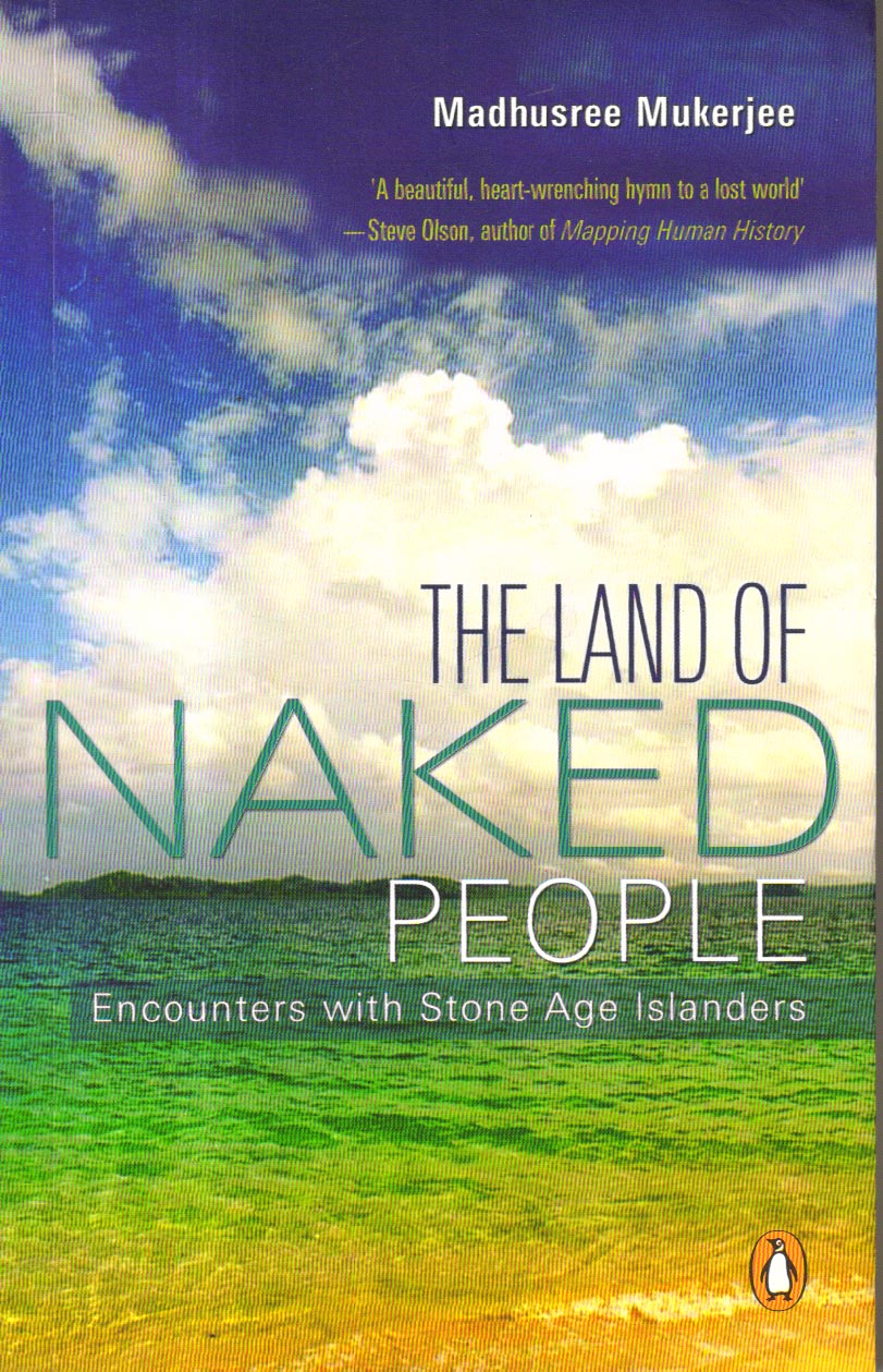 The Land of Naked People: Encounters with Stone Age