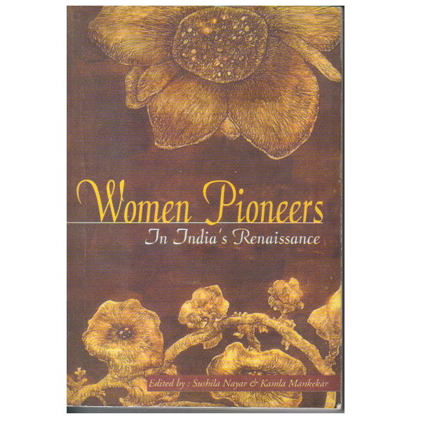Womens Pioners in India's Renaissance