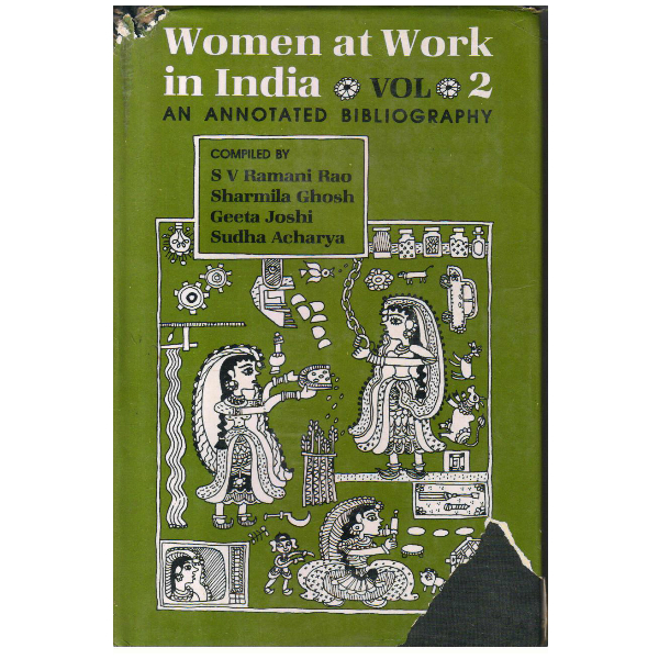 Women at Work in India Volume 2: An Annotated Bibliography