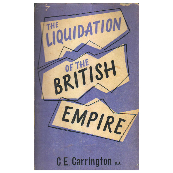 The Liquidation of the British Empire